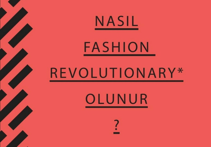 Nasıl Fashion Revolutionary Olunur?